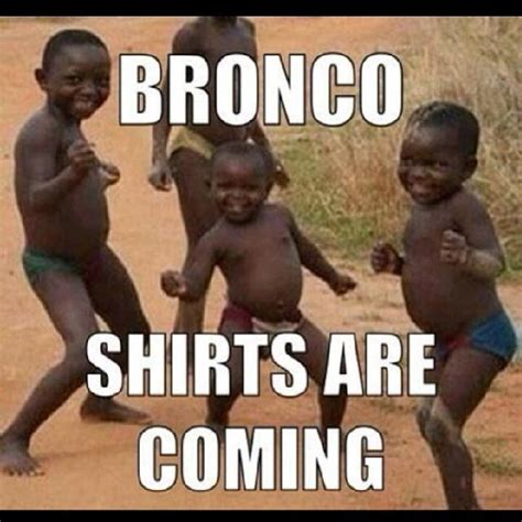 African Children Meme - the 25 funniest broncos super bowl memes total pro sports