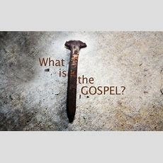 What Is The Gospel Of God?  Abiding Walk