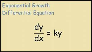 Dy  Dx   Ky Differential Equation - Exponential Growth