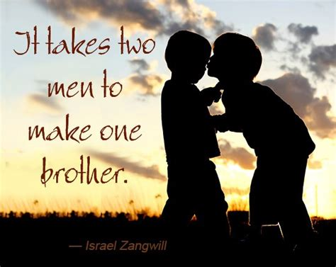 amazing quotes  sayings  brothers