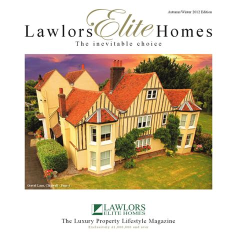 Elite Homes Autumn/Winter 2012 Edition by Lawlors Property