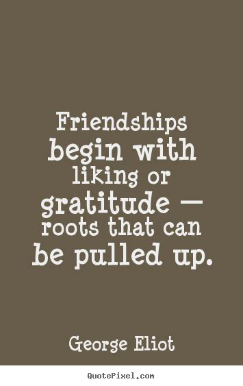 george eliot picture quotes friendships