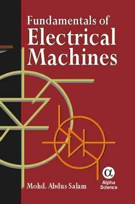 fundamentals  electrical machines  abdus salam