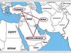 Turkey, between Iran and Saudi Arabia Turkey Areas