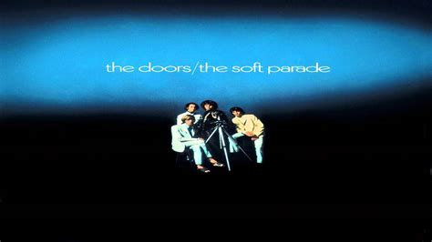 the doors the soft parade the door 1969 the soft parade album