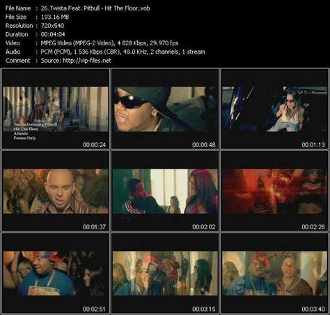 hit the floor twista twista feat pitbull hit the floor download hq music video vob of twista pitbull