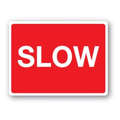 Slow Sign   Farm Signs