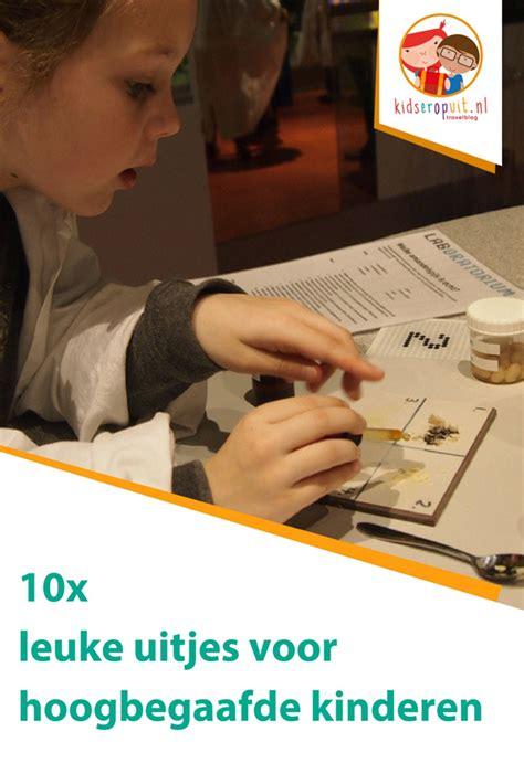 Stoere Uitjes by Uitjes Voor Hoogbegaafde Kinderen Uitdagende Musea En