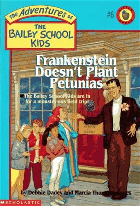 frankenstein doesnt plant petunias  debbie dadey