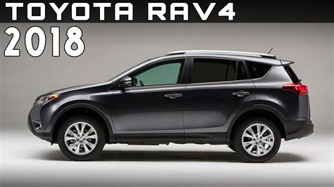 Toyota Rav4 2018 by 2018 Toyota Rav4 Review Rendered Price Specs Release Date