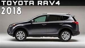 Nouveauté Toyota 2018 : 2018 toyota rav4 review rendered price specs release date youtube ~ Medecine-chirurgie-esthetiques.com Avis de Voitures