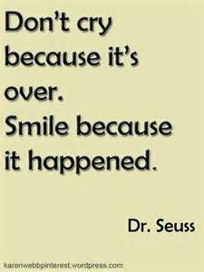 Smile Because It Happened Quote