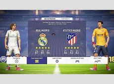 FIFA 18 Real Madrid vs Atletico Madrid 11 Gameplay Demo