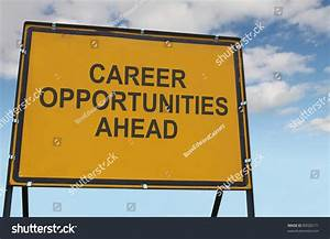 'Career Opportunities Ahead' Sign Stock Photo 80926171 ...