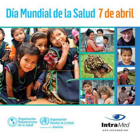 Día Mundial de la Salud, 7 de abril de 2018 - Noticias ...