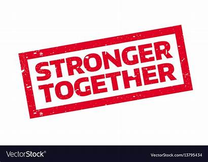 Stronger Together Vector Stamp Rubber Easily Crisp