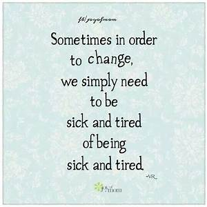 Sick And Tired Quotes. QuotesGram
