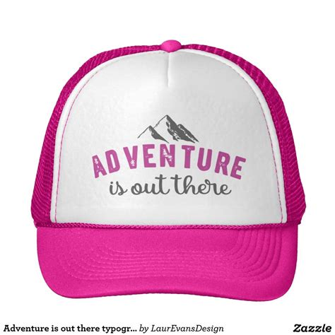 adventure    typography quote hat  images