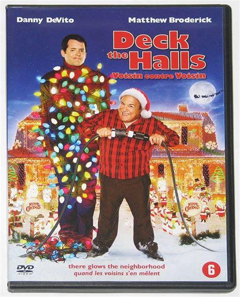 Deck The Halls Cast by Deck The Halls Deck The Halls Voisin Contre