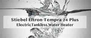 Stiebel Eltron Tempra 24 Plus Review