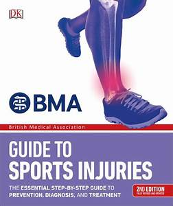 Bma Guide To Sports Injuries  The Essential Step