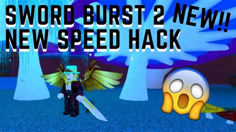 release swordburst  newest speed hack exploit