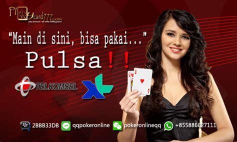 Judi Poker Online Deposit 10 Ribu Pakai Pulsa Handphone