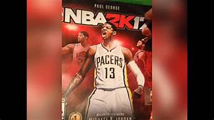So much for Paul George being on the cover of 2K - YouTube