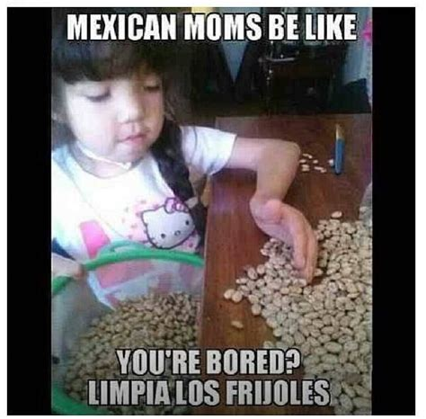Mexican Mom Memes - mexican mom quotes quotesgram