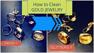 How To Clean gold Jewelry at home / How to Clean gold ...