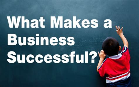 What Makes A Business Successful?