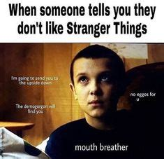 Mouth Breather Meme - joyce and will byers from stranger things this makes me happy pinterest mam 225 lol y triste
