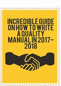 Incredible Guide On How To Write A Quality Manual In 2017