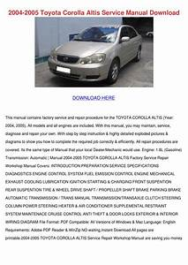 2004 2005 Toyota Corolla Altis Service Manual By