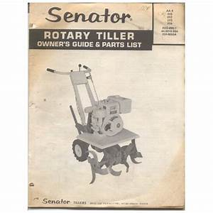 Original 1969 Senator Rotary Tiller Owner U2019s Guide  U0026 Parts