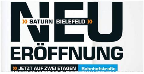 saturn bielefeld angebote saturn neuer 246 ffnung bielefeld am 30 6 2016