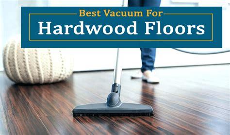 Vacuums  Hardwood Floor  Updated