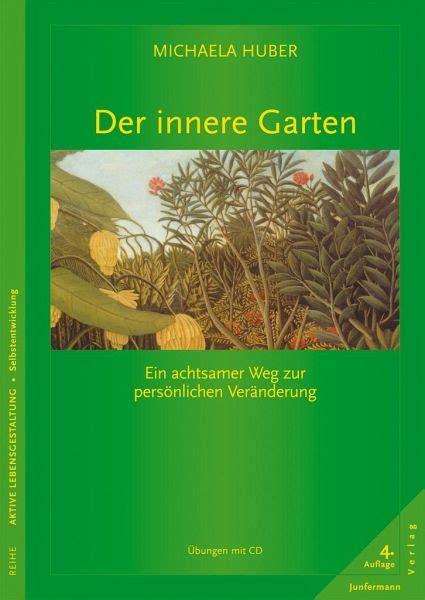 Der Innere Garten Von Michaela Huber  Fachbuch Bücherde