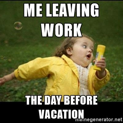 Vacation Memes - funny vacation memes get into holiday mode with these