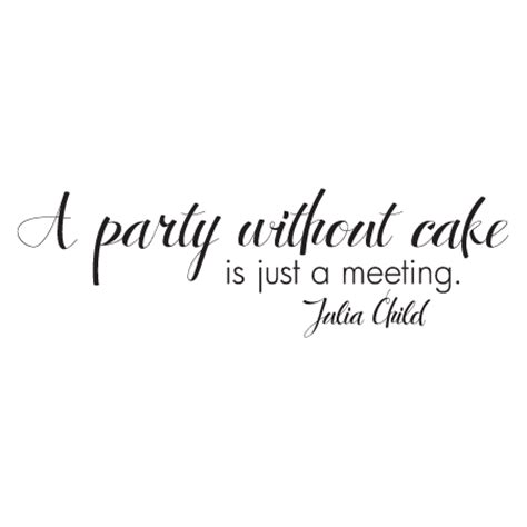 a party without cake wall quotes� decal wallquotescom