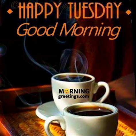 tremendous tuesday wishes morning