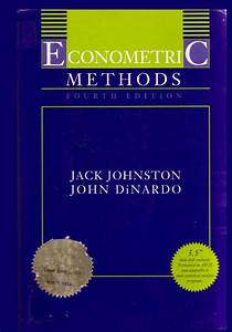 Jack Johnston And John Dinardo 1997  Econometric Methods