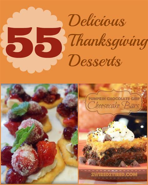 delicious thanksgiving desserts 55 delicious thanksgiving desserts