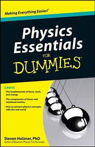 Wiley: Physics Essentials For Dummies - Steven Holzner