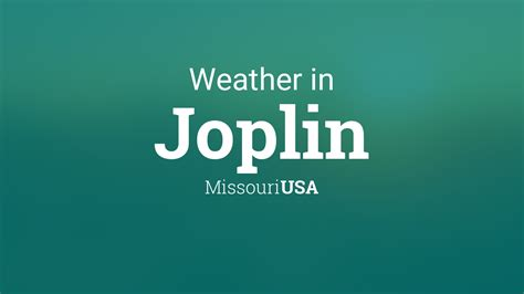 weather  joplin missouri usa