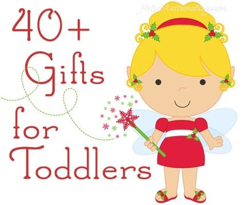 40 christmas gift ideas for toddlers