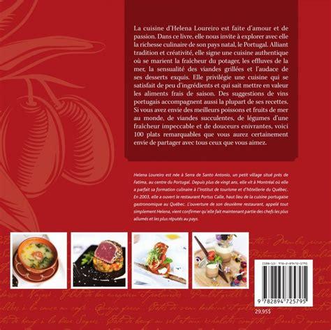 livre cuisine portugaise helena 100 recettes portugaises par helena loureiro