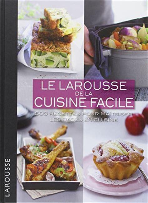 petit larousse de la cuisine libro le petit larousse de la cuisine des débutants di