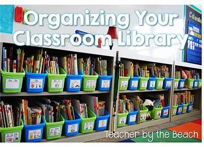 Classroom Library Organizing Teacher Libraries Organize Organization