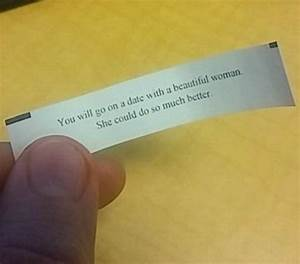 24 Funny Fortun... Ridiculous Fortune Cookie Quotes